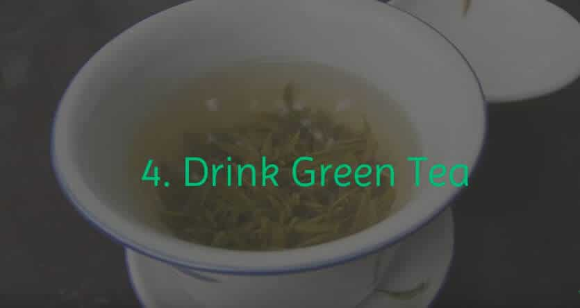 Drink Green Tea